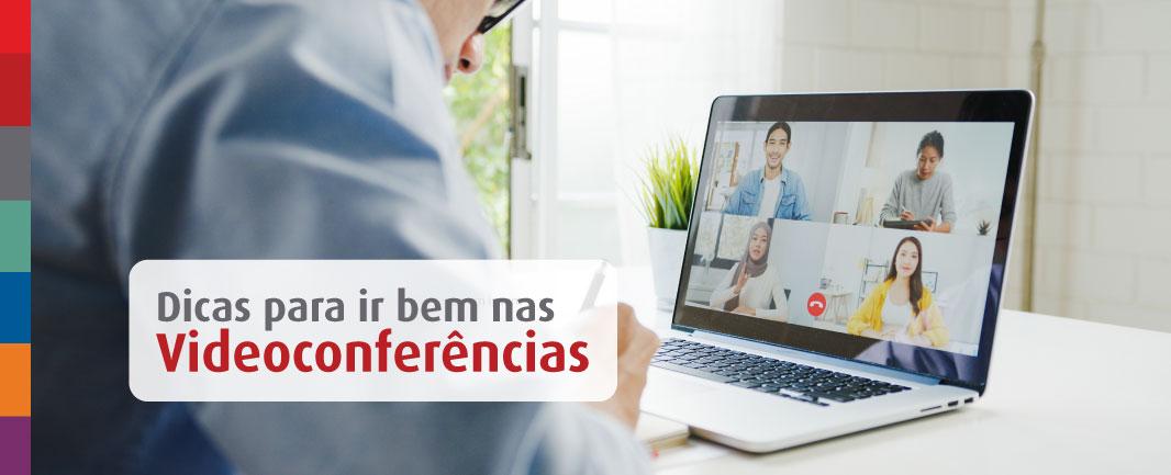 Videoconferência: 5 dicas para melhorar as chamadas de vídeo no home office