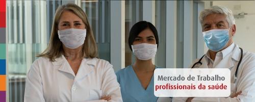 Mercado de trabalho para os profissionais da saúde pós-pandemia