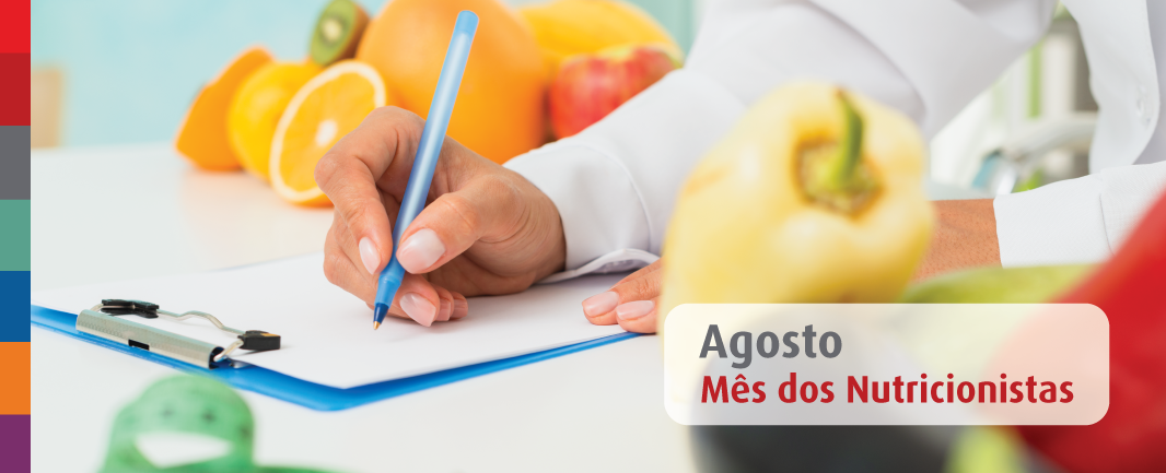 Agosto é o mês dos nutricionistas: saiba tudo sobre as áreas de atuação em Nutrição