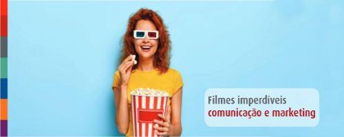 Filmes Imperdíveis para Profissionais de Marketing e Comunicação