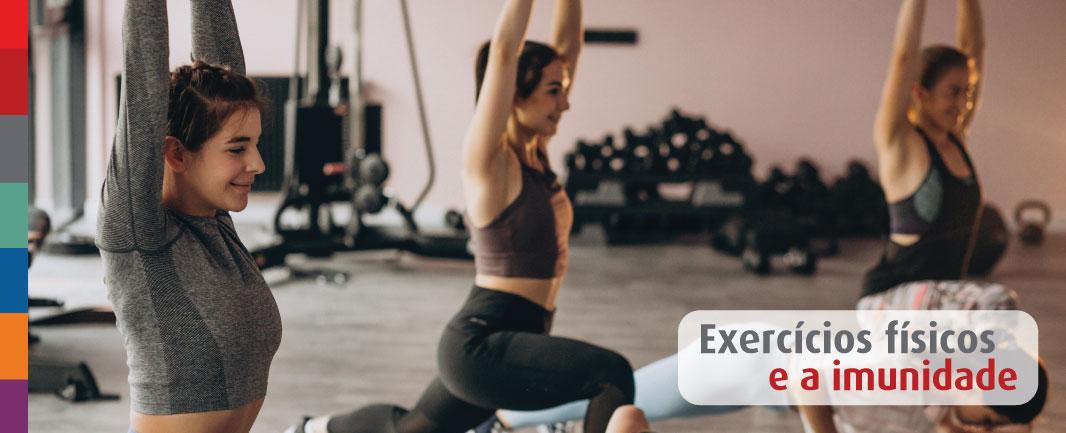 Como os exercícios físicos podem contribuir para fortalecer o sistema imunológico