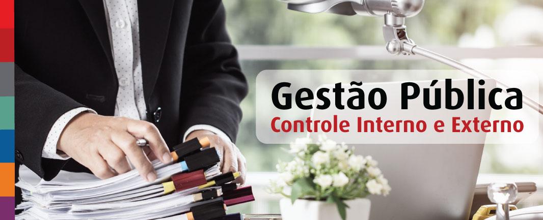 Saiba mais: Controle interno e externo da gestão pública