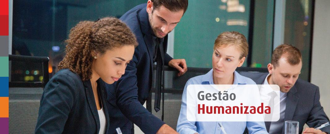 Foto da Notícia Gestão humanizada: fundamental em todas as empresas