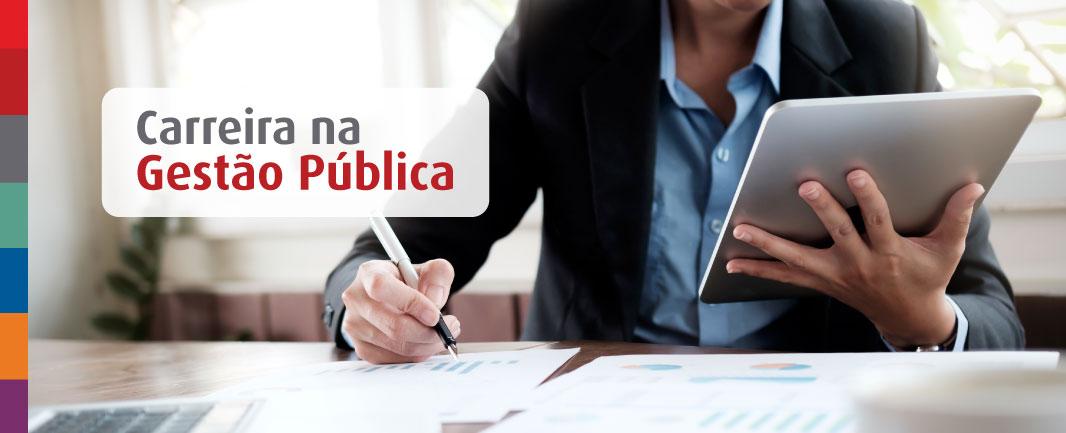 Carreira na gestão pública: será que vale a pena?