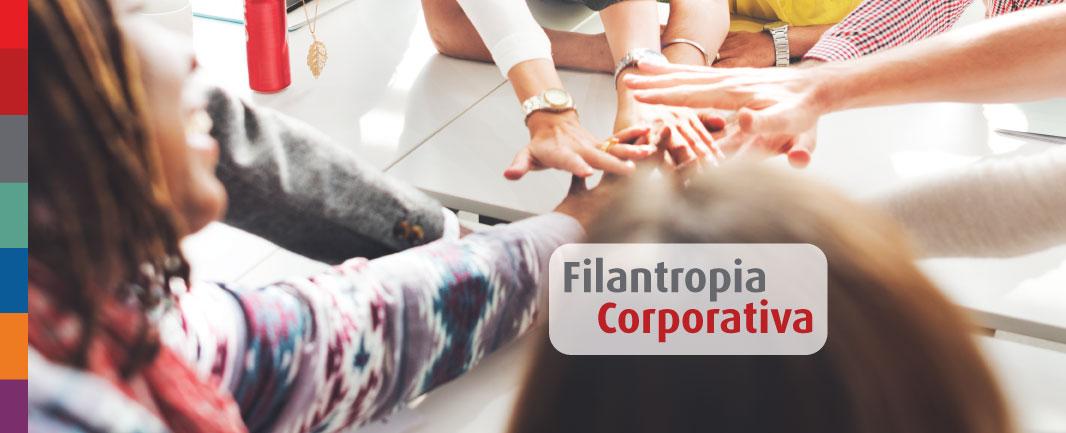 Filantropia Corporativa: o que é e qual a sua importância